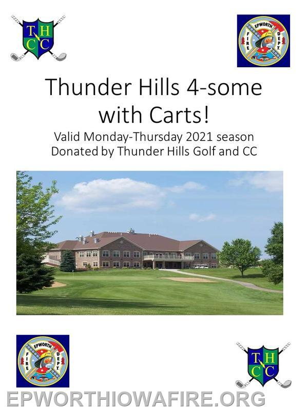 Donated by Thunder Hills Golf and CC